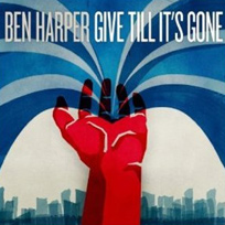 Ben Harper - Pochette album give till its gone