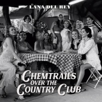 Lana Del Rey - Pochette album Chemtrails over the country club